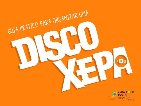 Guia Prático para Organizar uma Disco Xepa