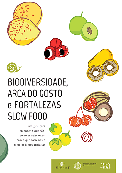 Biodiversidade, Arca do Gosto e Fortalezas Slow Food